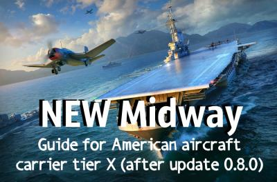 NEW Midway. Guide for American aircraft carrier level X