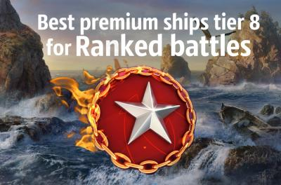 Best premium ships tier 8 for Ranked battles (Season 17)