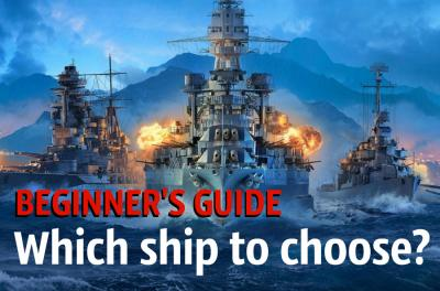 Which ship to choose? Beginner's guide