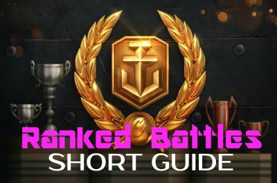 RANKED BATTLES: SHORT GUIDE
