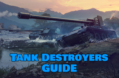 How to play Tank Destroyer in World of Tanks