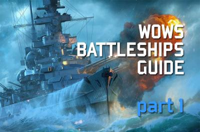 World of Warships Battleships guide: how to play and what nation battleships choose for leveling ?
