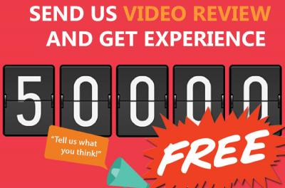 Send Us review and Get 50 000 XP for FREE
