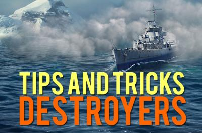 Destroyers: General tips and tricks