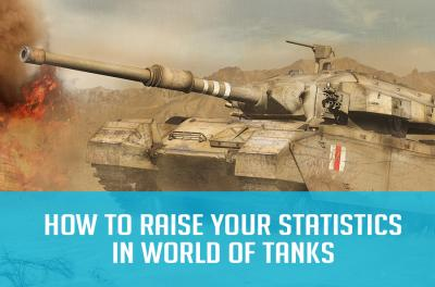 WoT Guides: How to raise your statistics in WoT