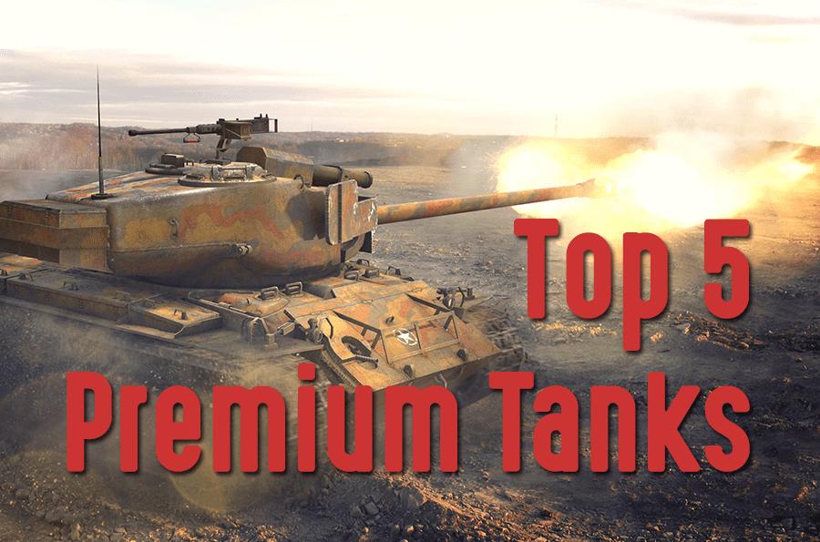 wot premium tanks guide
