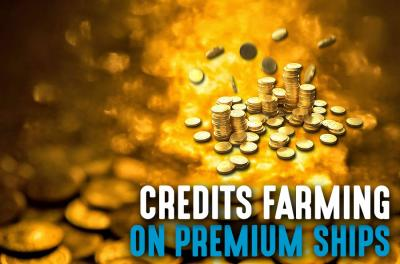 CREDITS FARMING ON PREMIUM SHIPS