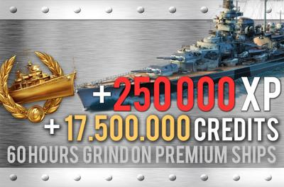 Grind on Premium Ships. 250.000 XP + 17.500.000 Credits in 60 hours