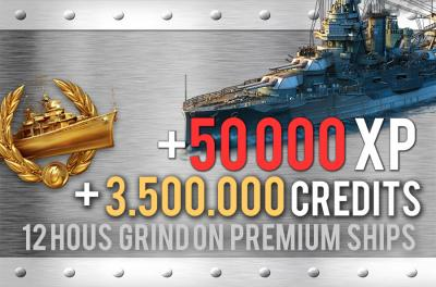 Grind on Premium Ships. 50.000 XP + 3.500.000 Credits in 12 hours.