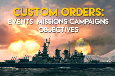 EVENTS, MISSIONS, CAMPAIGN AND CUSTOM ORDERS!