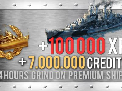 Grind on Premium Ships 100.000 XP + 7.000.000 Credits in 24 hours.